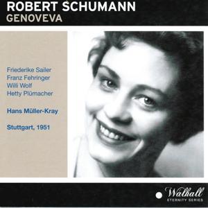 Robert Schumann : Genoveva (Stuttgart 1951)