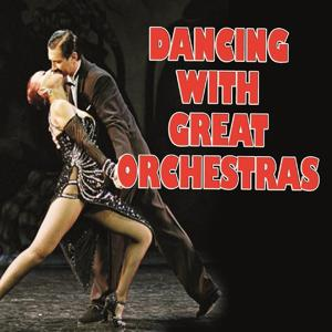 Dancing With Great Orchestras, Vol.1