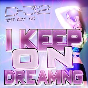 I Keep On Dreaming