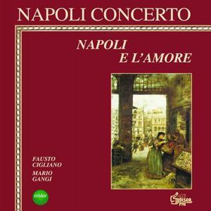Napoli concerto : Napoli e l'amore