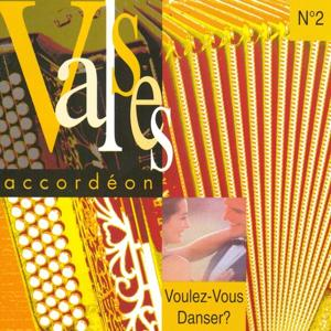 Voulez-vous danser ? Valses accordéon, vol. 2 (French Accordion)