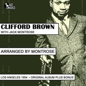 Clifford Brown Arranged By Montrose (Plus Bonus Tracks)