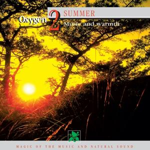 Oxygen 2: Summer (Music and Warmth)