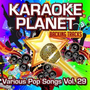 Various Pop Songs, Vol. 29 (Karaoke Planet)