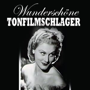 Wunderschöne Tonfilmschlager, Vol. 10
