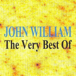 The Very Best of : John William