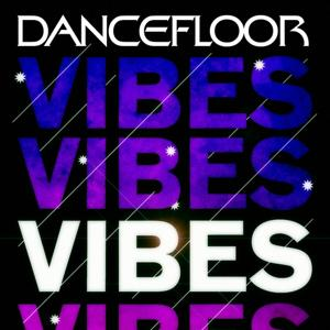 Dancefloor Vibes 2011