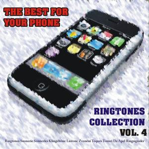 The Best for Your Phone - Ringtones Collection, Vol. 4
