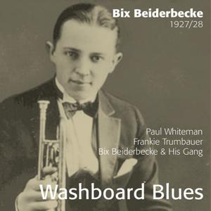 Washboard Blues - Bix Beiderbecke 1927-28