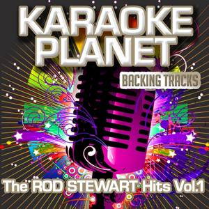 The Rod Stewart Hits, Vol. 1 (Karaoke Planet)