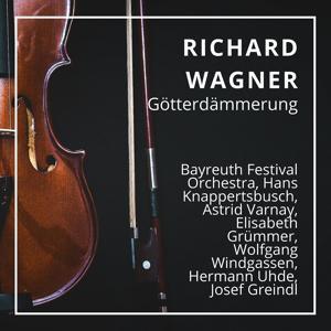 Richard Wagner : Götterdämmerung (Bayreuth 1957)