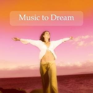 Music to Dream