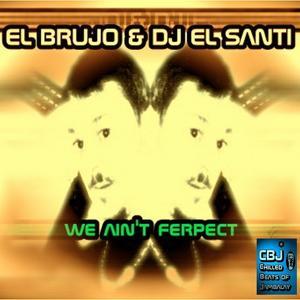 We Ain't Ferpect