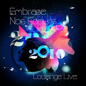 Embrase nos coeurs Live 2010