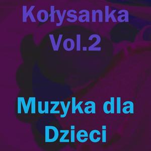 Kolysanka, Vol. 2