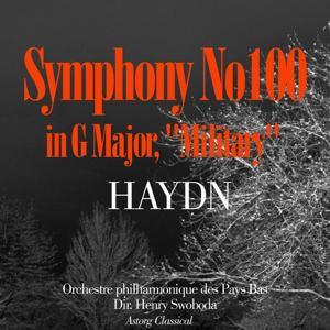 Haydn : Symphony No. 100 in G Major,