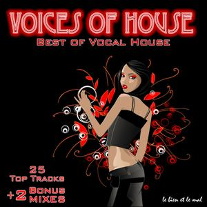 Voices Of House - Best of Vocal House (incl. 2 exclusive Bonus-Mixes)
