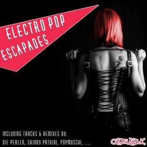 Electro Pop Escapades
