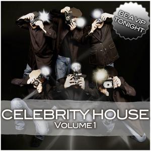 Celebrity House Volume 1