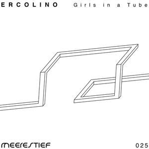 Girls In A Tube E.P.