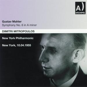 Gustav Mahler : Symphony No. 6 In A minor (New York 1955)
