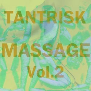Tantrisk massage, vol. 2