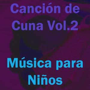 Canción de Cuna, Vol. 2