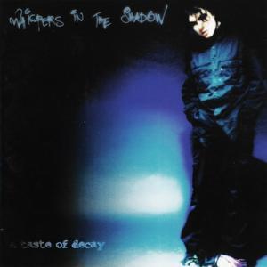 A Taste of Decay (Special Bonus Track Edition)