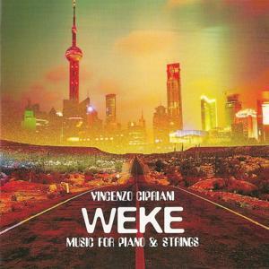 Weke (Music for Piano & Strings)