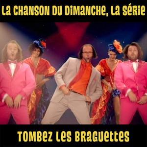 Tombez les braguettes (La chanson du dimanche, la série saison 1)