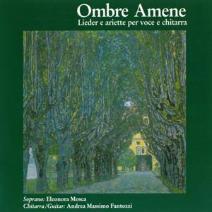 Ombre Amene (Lieder e ariette per voce e chitarra)