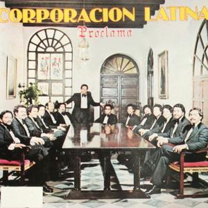 Corporacion Latina : Proclama