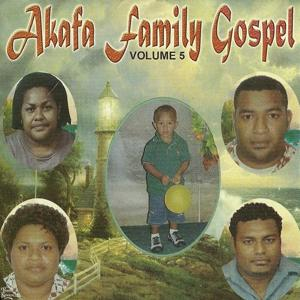 Akafa Family Gospel (Vol. 5)