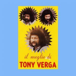 Il meglio di Tony Verga
