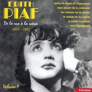 Edith Piaf, vol. 1 : De la rue à la scène (1935-1937) (From the Street to the Stage)