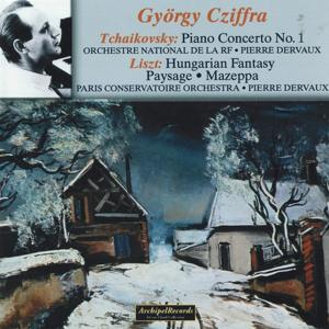 Piotr Ilitch Tchaïkovsky: Piano Concerto No. 1 In B minor, Op. 23 - Franz Liszt: Hungarian Fantasy, Paysage, Mazeppa