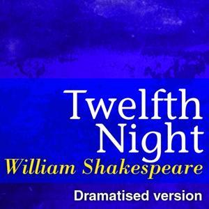 Twelfth Night (Dramatised Version of William Shakespeare Master Pieces)