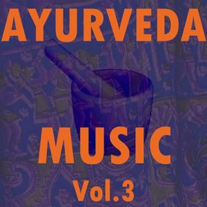 Ayurveda Music, Vol. 3