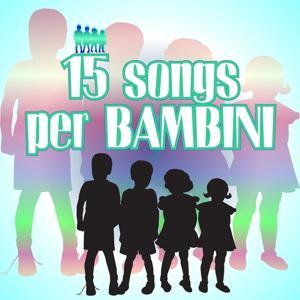 15 songs per bambini