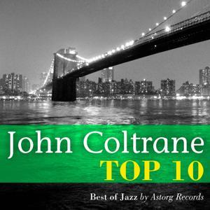 John Coltrane : Relaxing Top 10 (Relaxation & Jazz)
