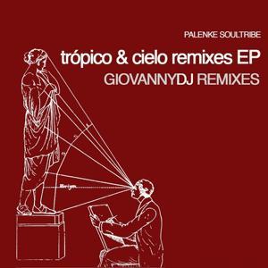 Tropico & Cielo Remixes I