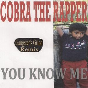 You Know Me (Gangster's Grind Remix)
