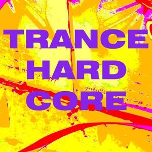 Trance Hard Core