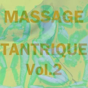 Massage tantrique, vol. 2