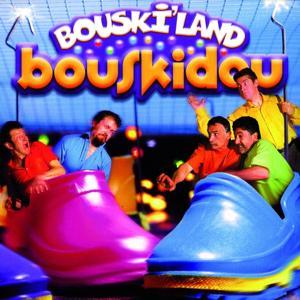 Bouski'land