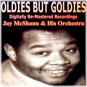 Oldies But Goldies Presents Jay McShann and His Orchestra