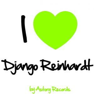 I Love Django Reinhardt (Jazz Masters collection)