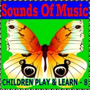 Children Play & Learn, Vol. 8