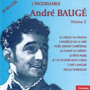 L'inoubliable André Baugé, vol. 2