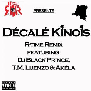 Décalé kinois (R-Time Remix)